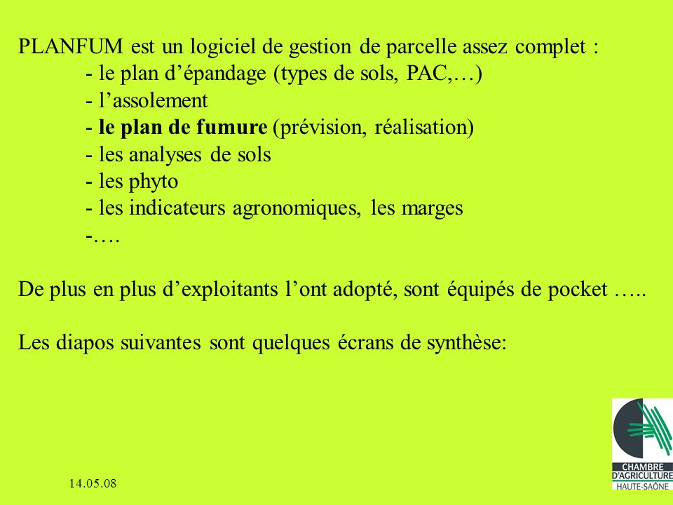 PLANFUM est un logiciel de gestion de parcelle assez complet :
