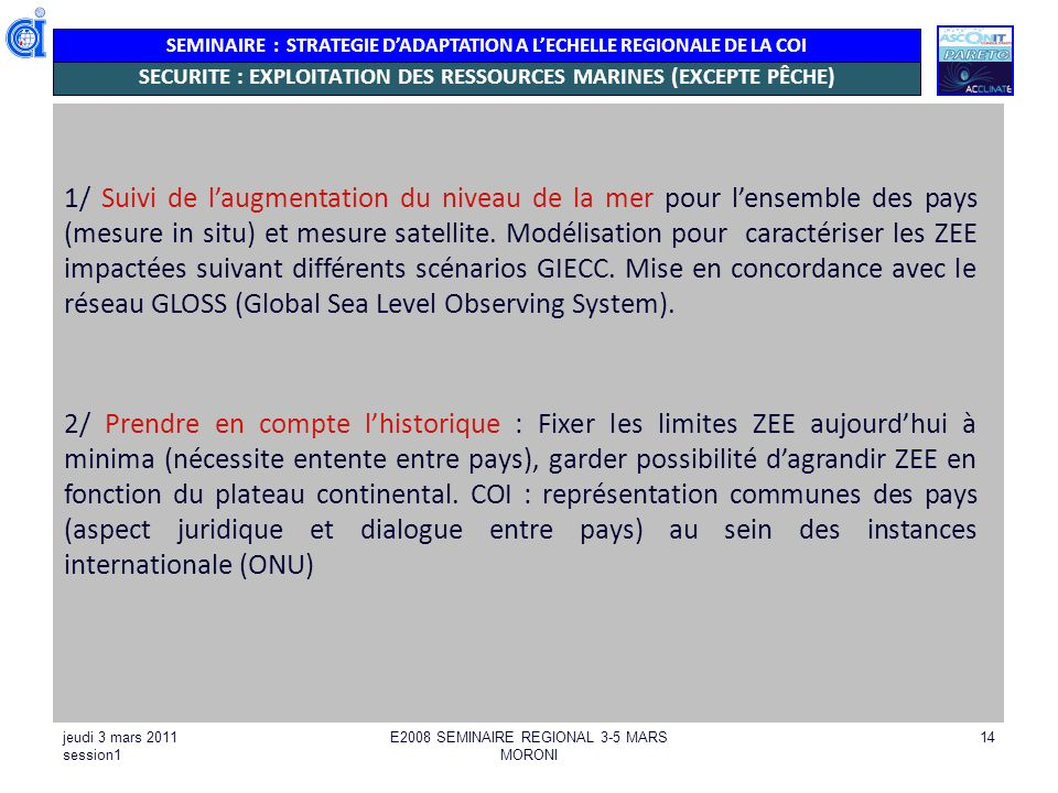 SECURITE : EXPLOITATION DES RESSOURCES MARINES (EXCEPTE PÊCHE)