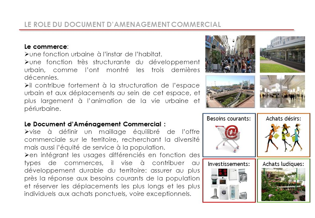 LE ROLE DU DOCUMENT D'AMENAGEMENT COMMERCIAL
