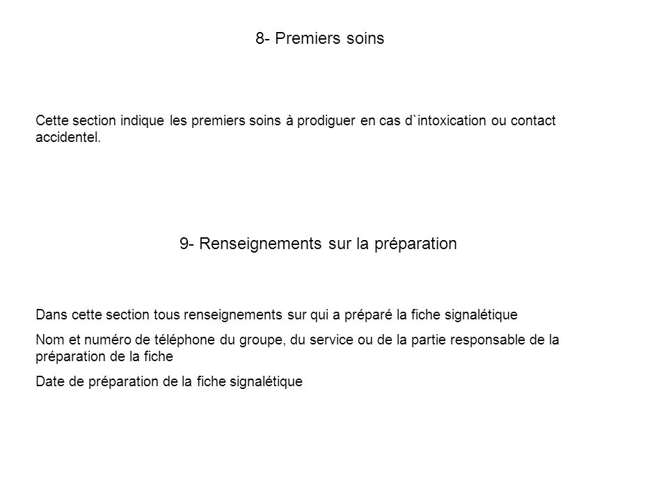 9- Renseignements sur la préparation
