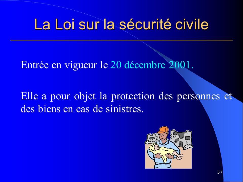 La Loi sur la sécurité civile ___________________________________________________________