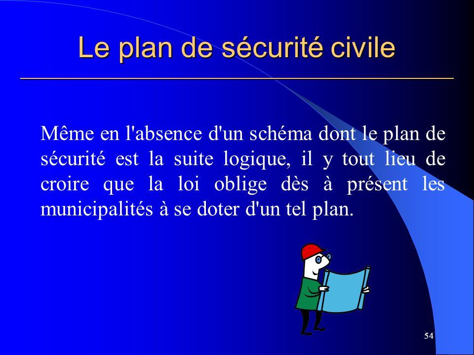 Le plan de sécurité civile ___________________________________________________________