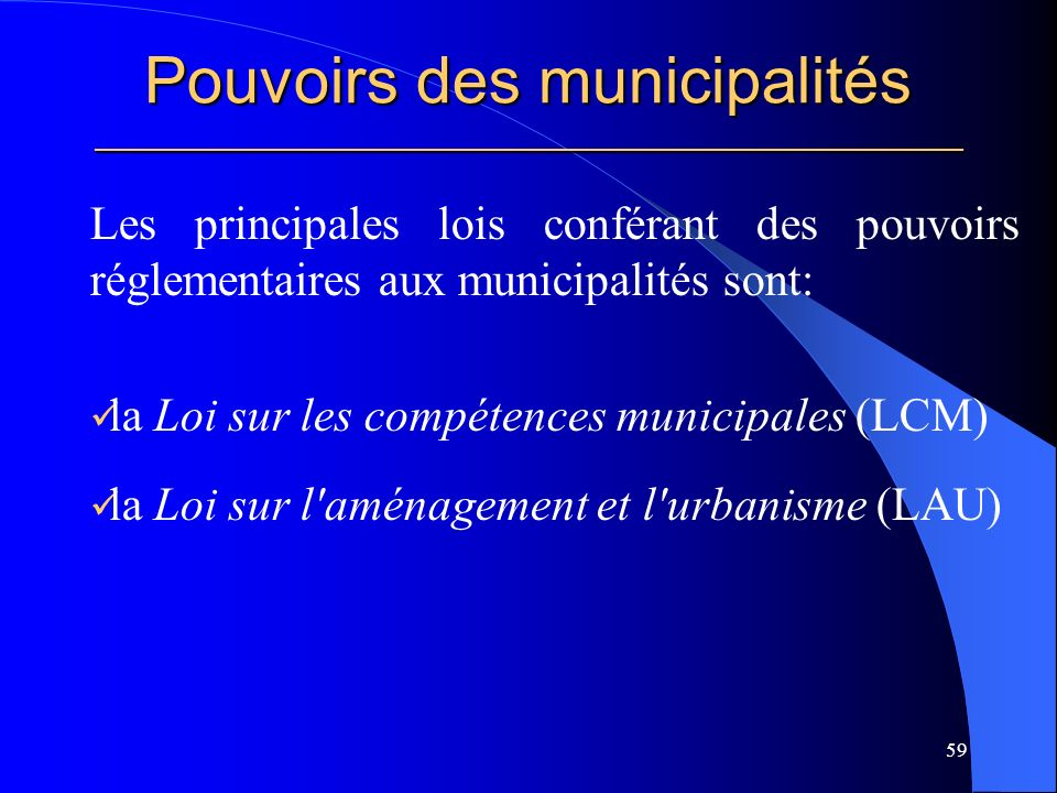 Pouvoirs des municipalités _____________________________________________________