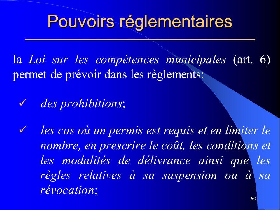 Pouvoirs réglementaires _____________________________________________________