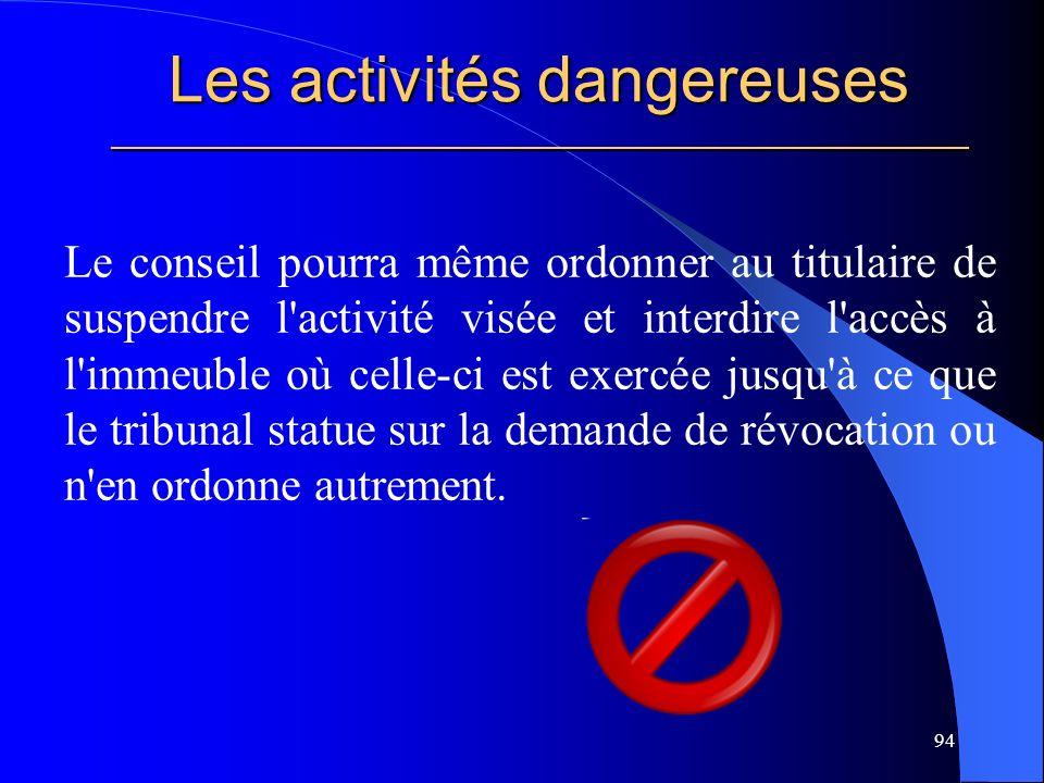 Les activités dangereuses _____________________________________________________