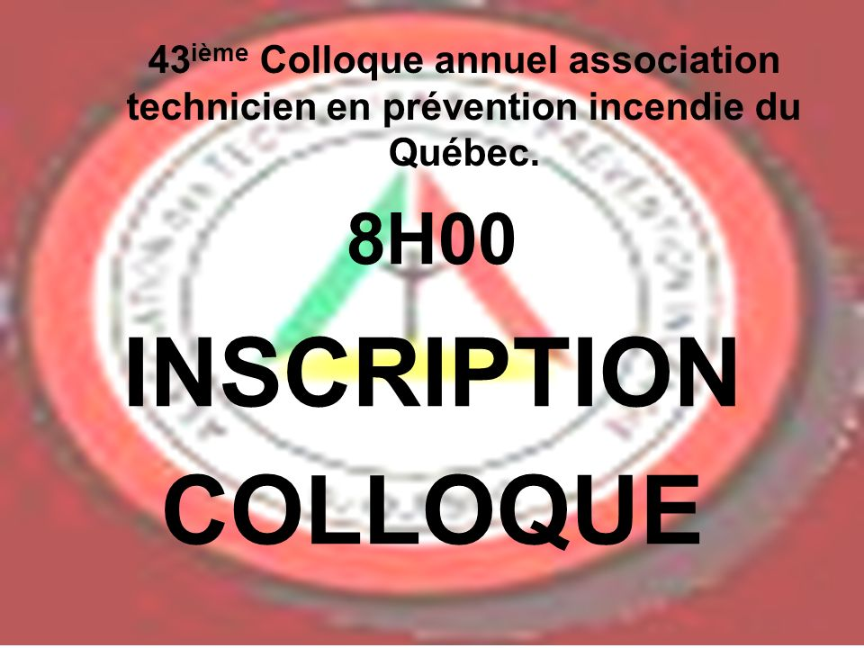 INSCRIPTION COLLOQUE 8H00