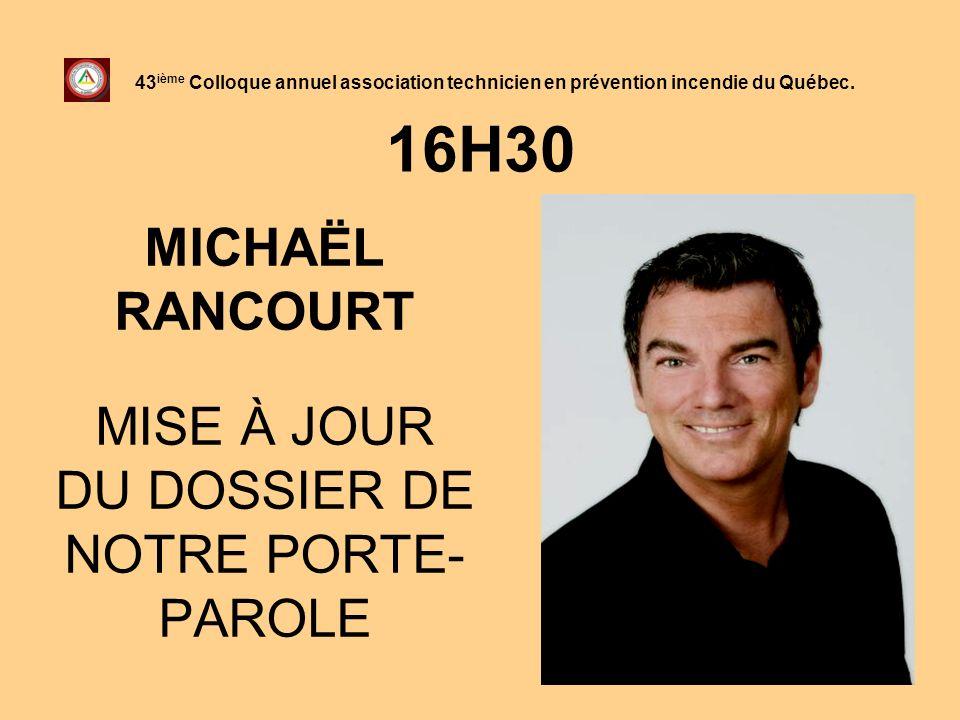 MICHAËL RANCOURT MISE À JOUR DU DOSSIER DE NOTRE PORTE-PAROLE