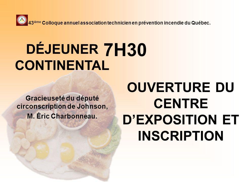 OUVERTURE DU CENTRE D'EXPOSITION ET INSCRIPTION