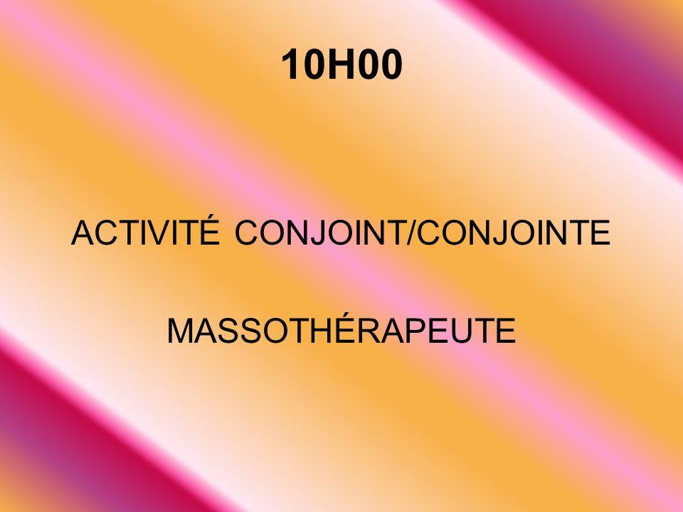 ACTIVITÉ CONJOINT/CONJOINTE