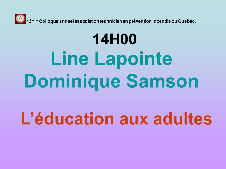 Line Lapointe Dominique Samson