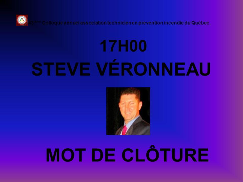 STEVE VÉRONNEAU MOT DE CLÔTURE