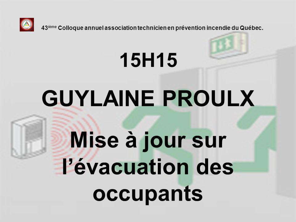 GUYLAINE PROULX Mise à jour sur l'évacuation des occupants