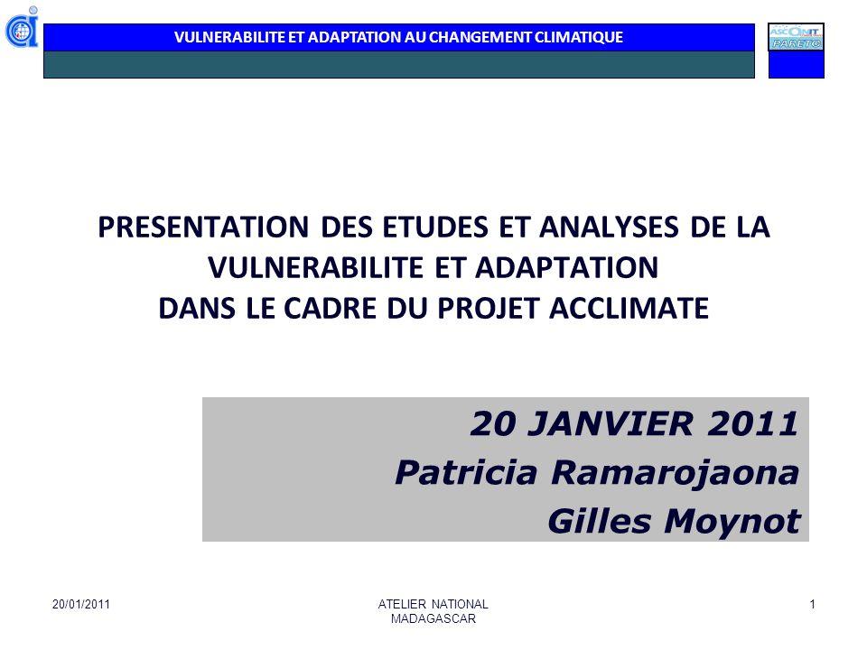 20 JANVIER 2011 Patricia Ramarojaona Gilles Moynot