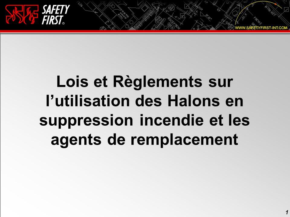 Lois et Règlements sur l'utilisation des Halons en suppression incendie et les agents de remplacement