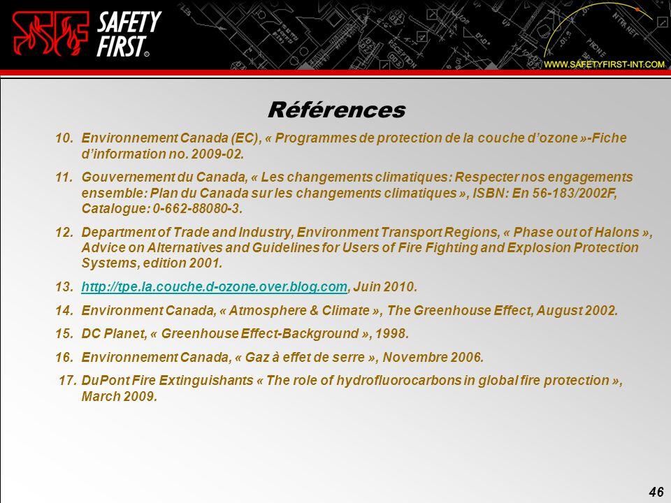 Références 10. Environnement Canada (EC), « Programmes de protection de la couche d'ozone »-Fiche d'information no. 2009-02.