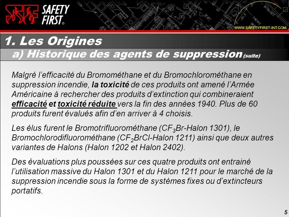 1. Les Origines a) Historique des agents de suppression (suite)