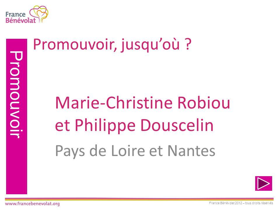 Marie-Christine Robiou et Philippe Douscelin Pays de Loire et Nantes