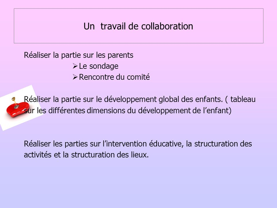 Un travail de collaboration