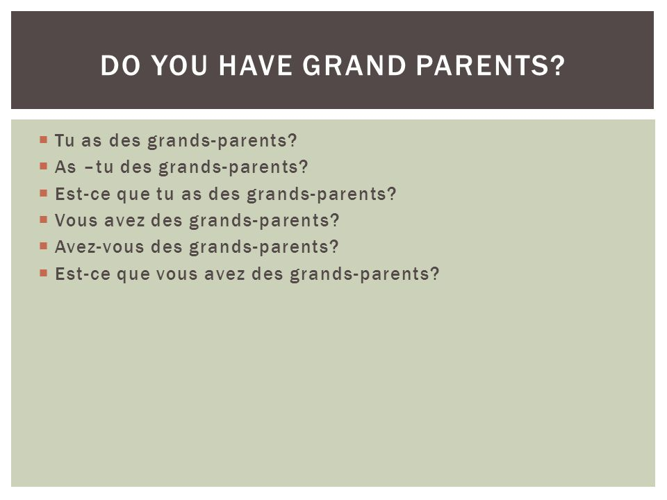 Do you have grand parents
