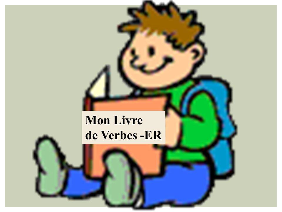 Mon Livre de Verbes -ER