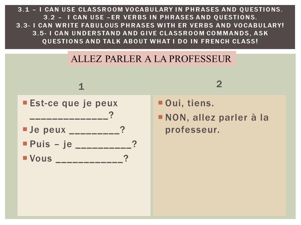 ALLEZ PARLER A LA PROFESSEUR
