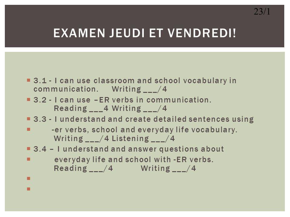 EXAMEN JEUDI et VENDREDI!