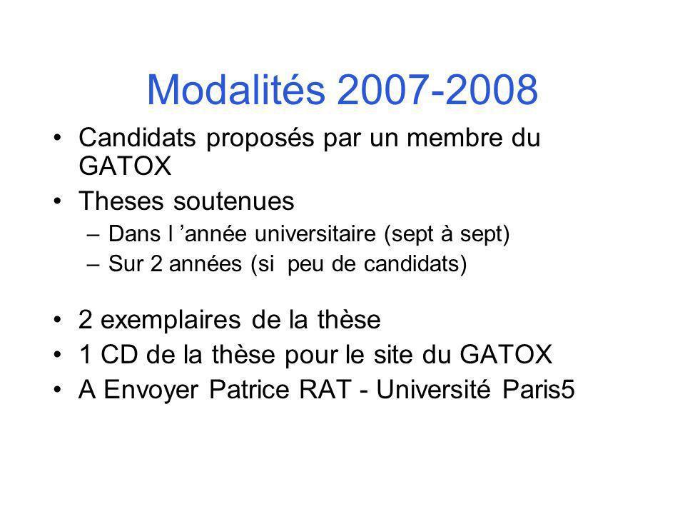 Modalités 2007-2008 Candidats proposés par un membre du GATOX