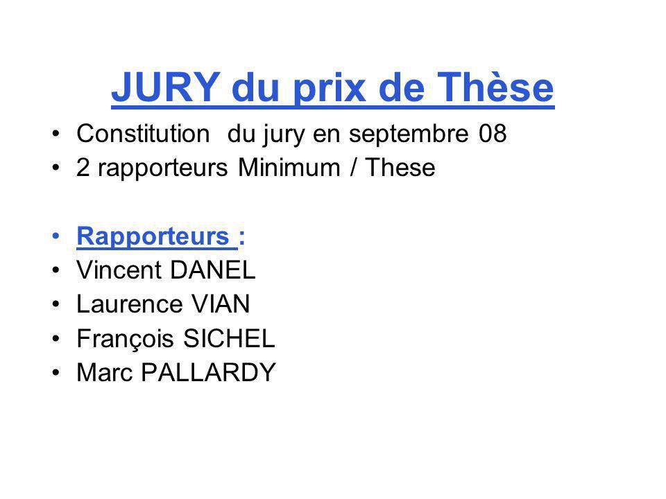 JURY du prix de Thèse Constitution du jury en septembre 08