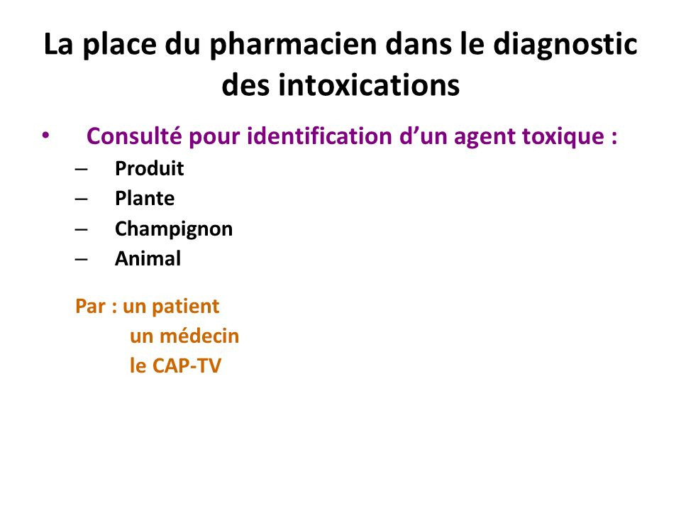 La place du pharmacien dans le diagnostic des intoxications