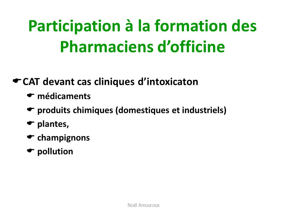 Participation à la formation des Pharmaciens d'officine