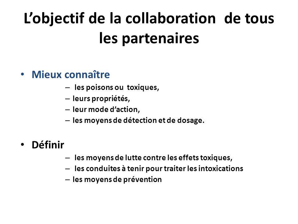 L'objectif de la collaboration de tous les partenaires