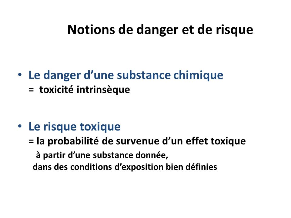 Notions de danger et de risque