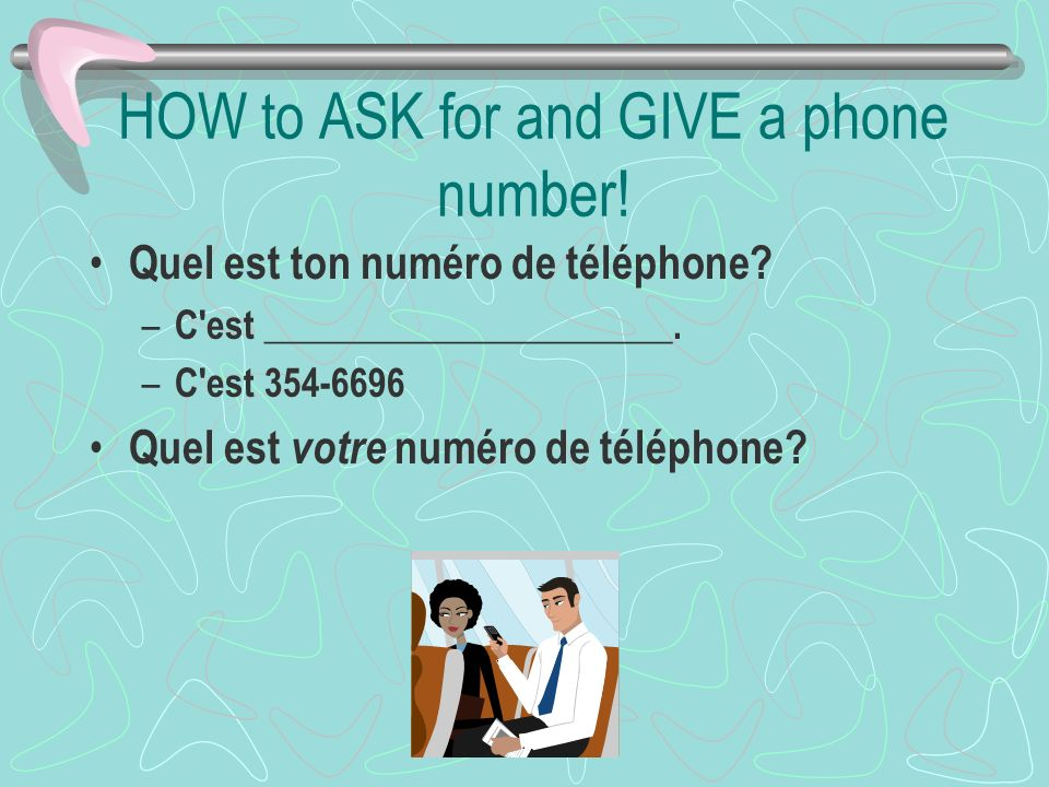 HOW to ASK for and GIVE a phone number!