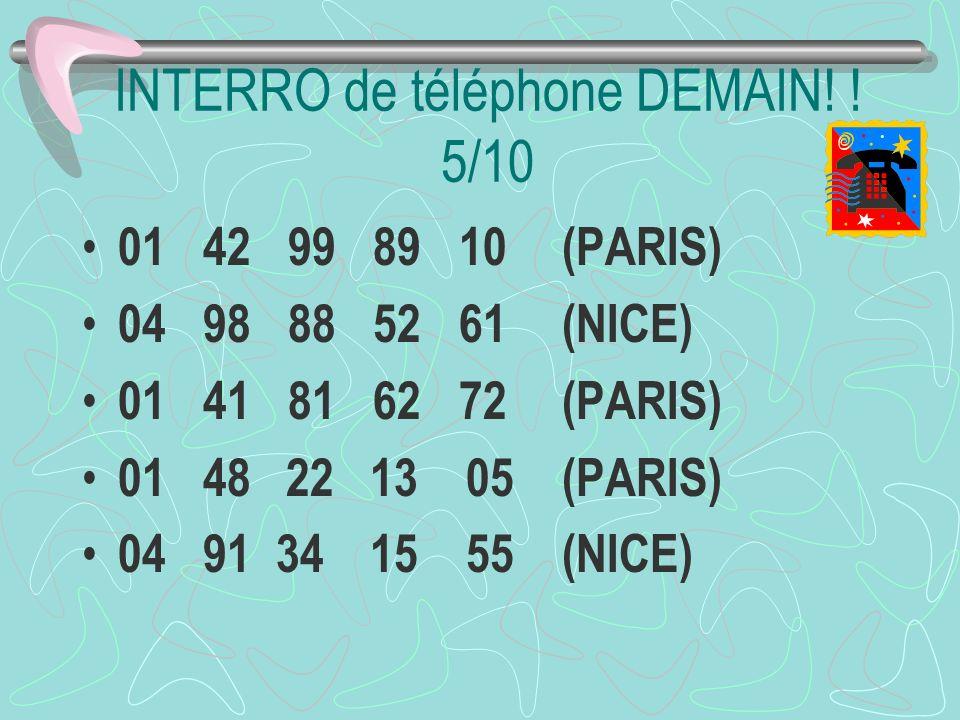 INTERRO de téléphone DEMAIN! ! 5/10