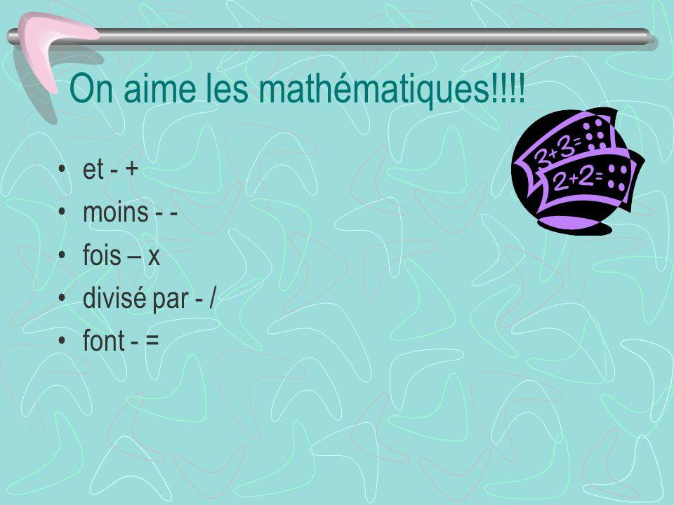 On aime les mathématiques!!!!