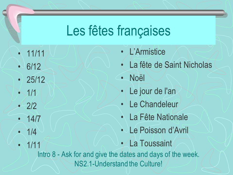 Les fêtes françaises L'Armistice 11/11 La fête de Saint Nicholas 6/12