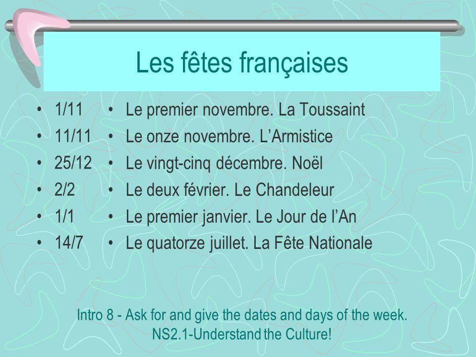 Les fêtes françaises 1/11 11/11 25/12 2/2 1/1 14/7