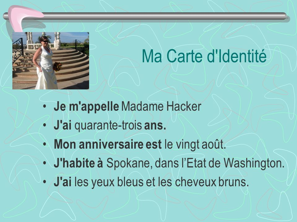 Ma Carte d Identité Je m appelle Madame Hacker