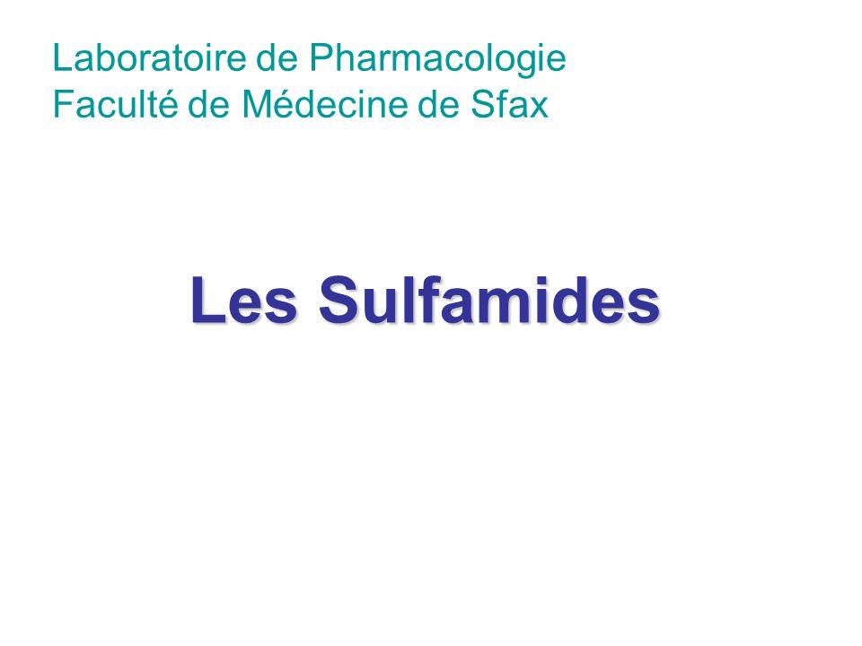 Laboratoire de Pharmacologie Faculté de Médecine de Sfax