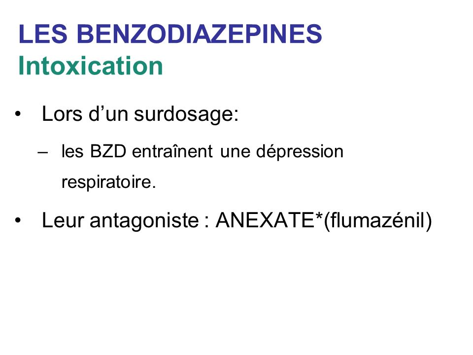LES BENZODIAZEPINES Intoxication