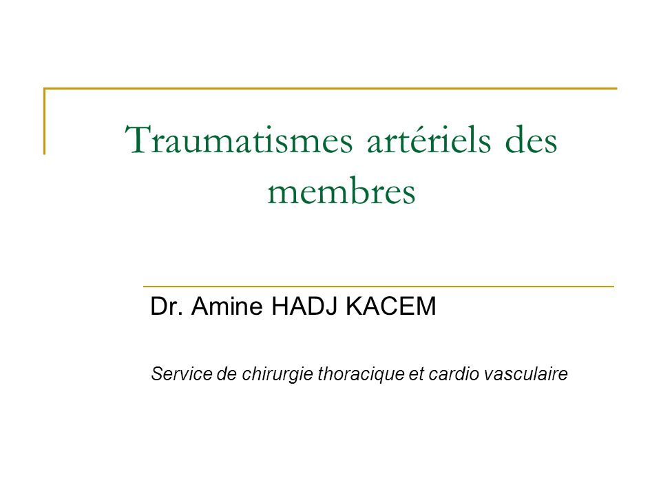Traumatismes artériels des membres