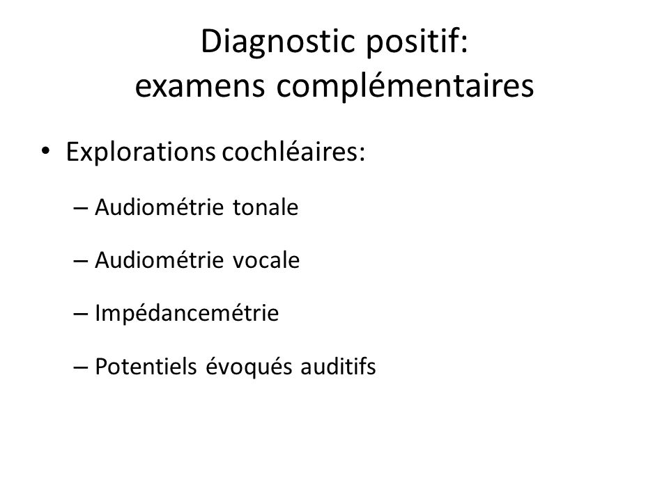 Diagnostic positif: examens complémentaires