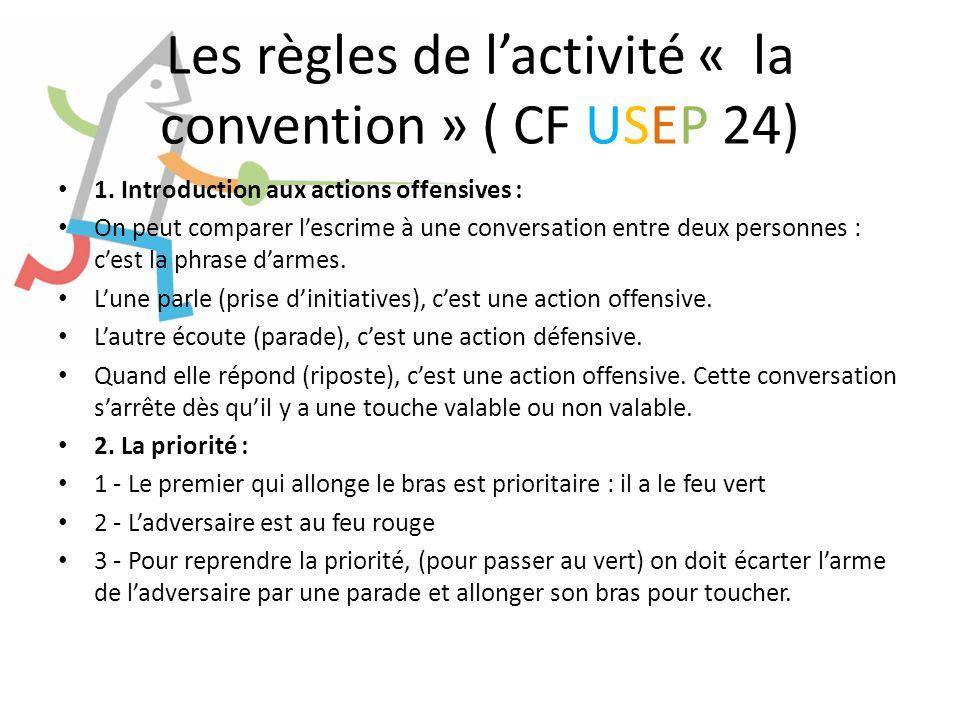 Les règles de l'activité « la convention » ( CF USEP 24)