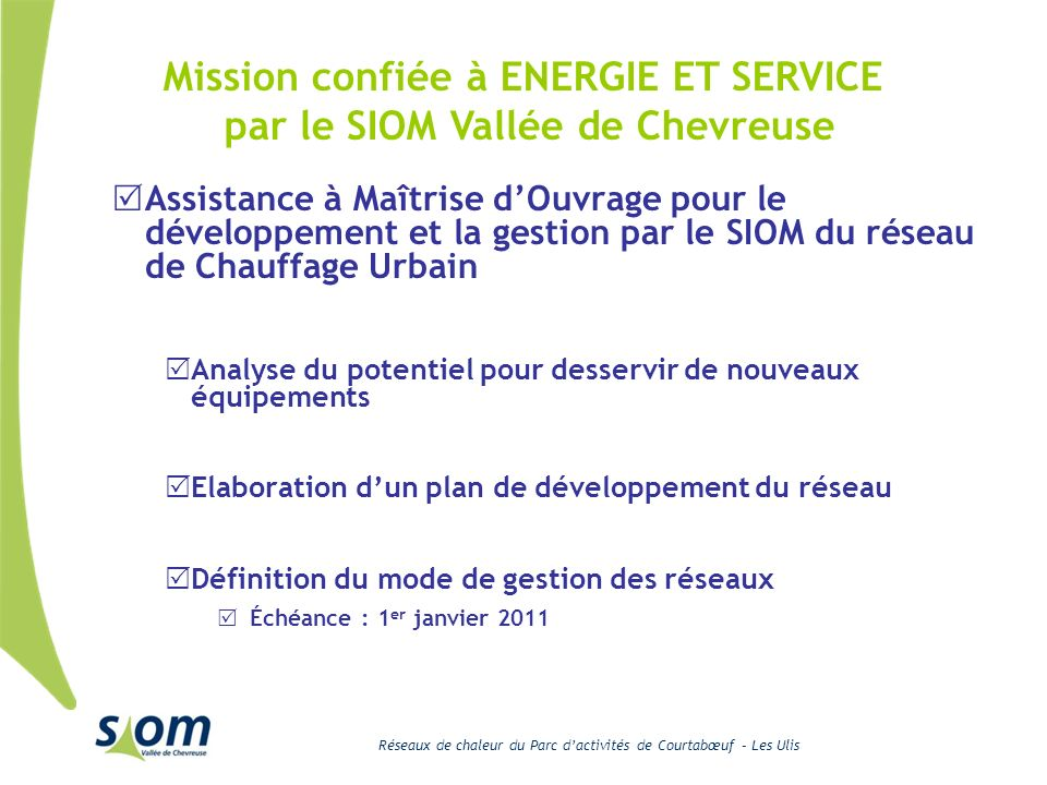Mission confiée à ENERGIE ET SERVICE par le SIOM Vallée de Chevreuse