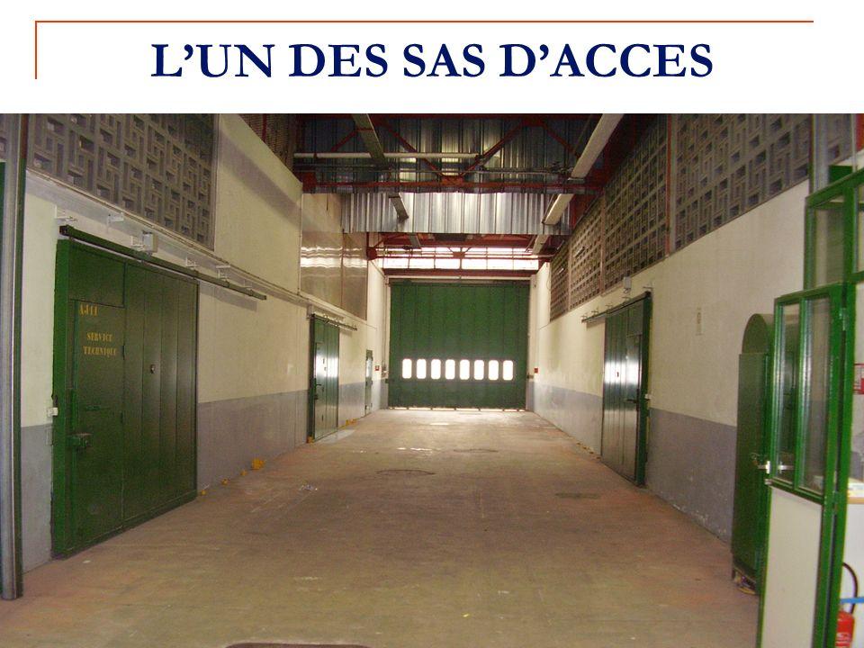L'UN DES SAS D'ACCES