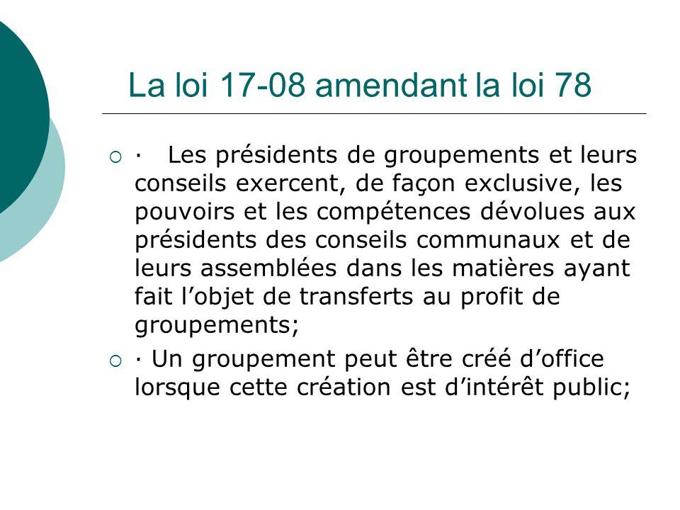 La loi 17-08 amendant la loi 78