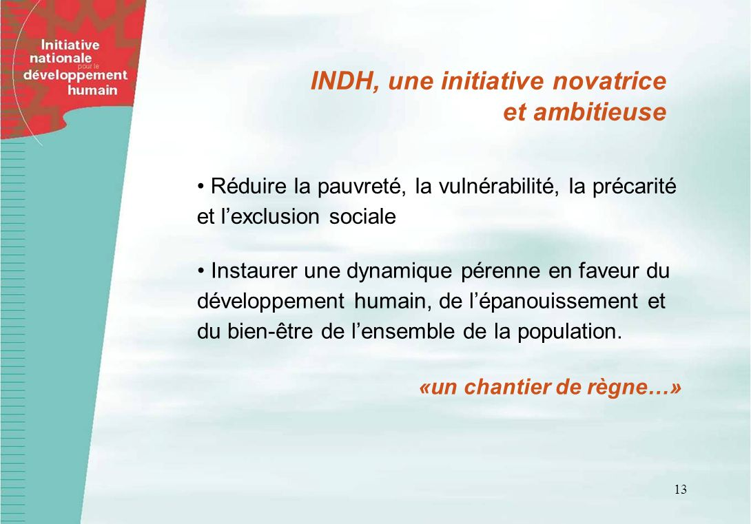 INDH, une initiative novatrice et ambitieuse