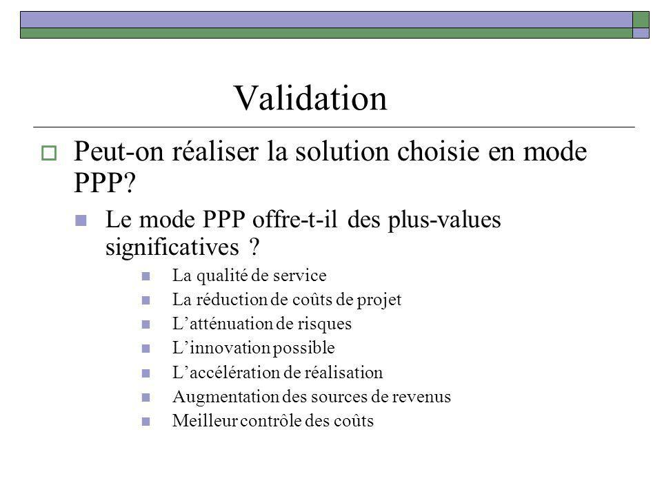 Validation Peut-on réaliser la solution choisie en mode PPP