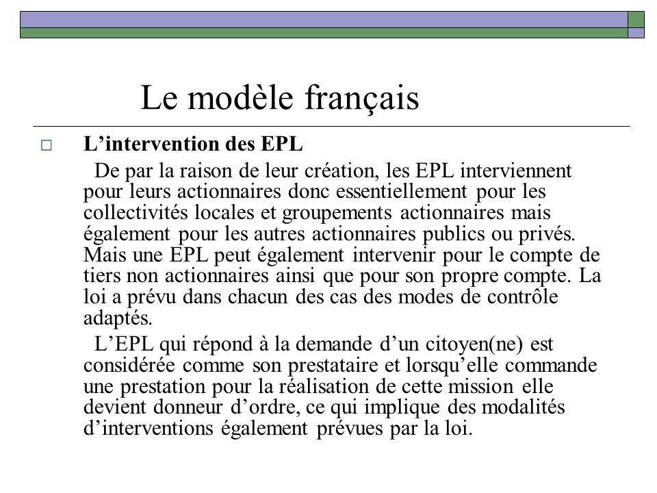 Le modèle français L'intervention des EPL