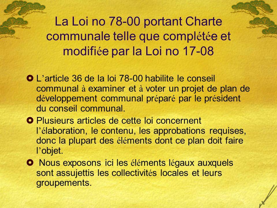 La Loi no 78-00 portant Charte communale telle que complétée et modifiée par la Loi no 17-08